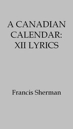 A Canadian Calendar: XII Lyrics