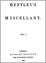 Bentley's Miscellany, Volume I