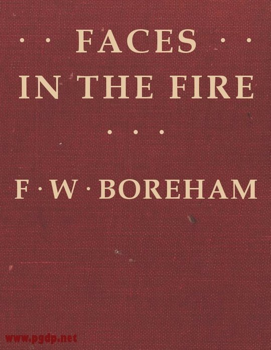 Faces in the Fire And Other Fancies