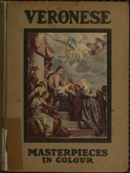 Veronese Masterpieces in Colour Series