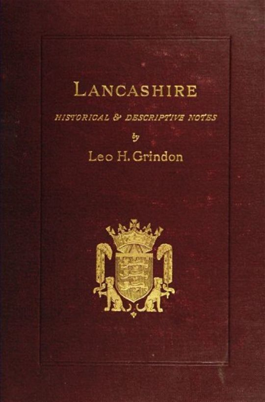Lancashire Brief Historical and Descriptive Notes