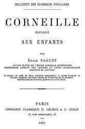 Corneille expliqué aux enfants