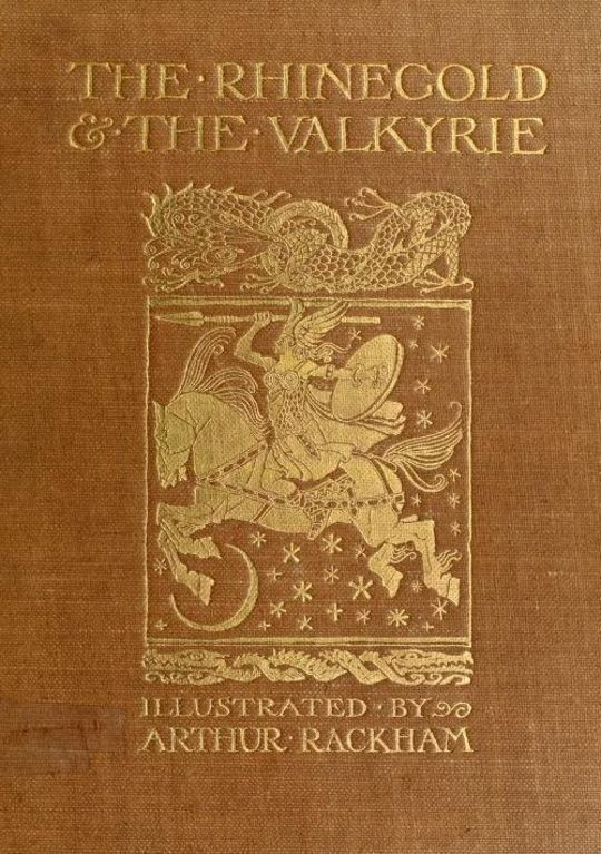 The Rhinegold & The Valkyrie The Ring of the Niblung, A Trilogy with a Prelude, part 1