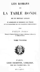 Les Romans de la Table Ronde (3 / 5) Mis en nouveau langage et accompagnés de recherches sur l'origine et le caractère de ces grandes compositions
