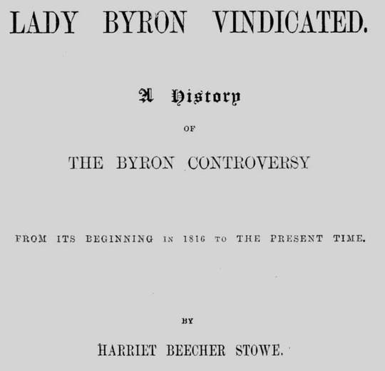 Lady Byron Vindicated A History of The Byron Controversy