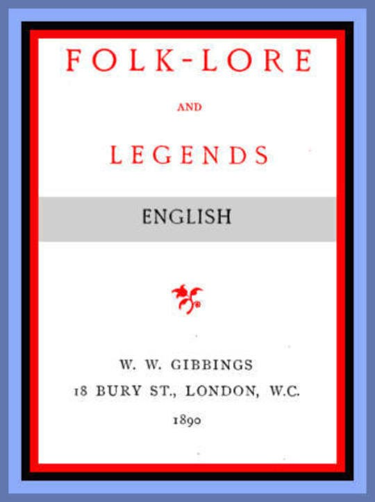 Folk-lore and legends: English