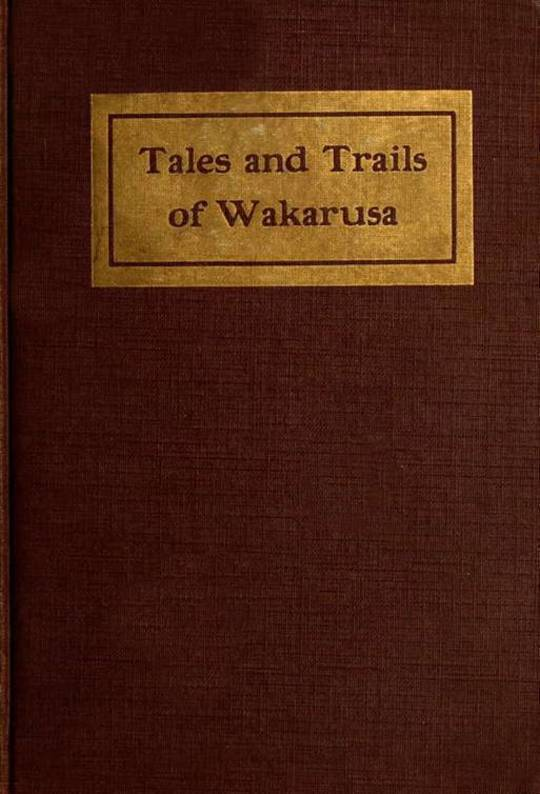 Tales and Trails of Wakarusa