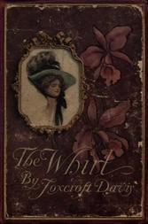The Whirl A Romance of Washington Society