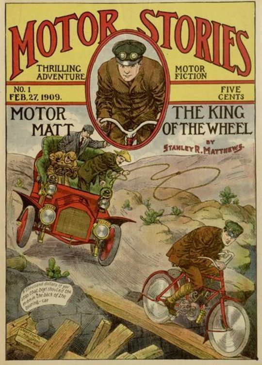 Motor Matt; or, The King of the Wheel Motor Stories Thrilling Adventure Motor Fiction No 1.