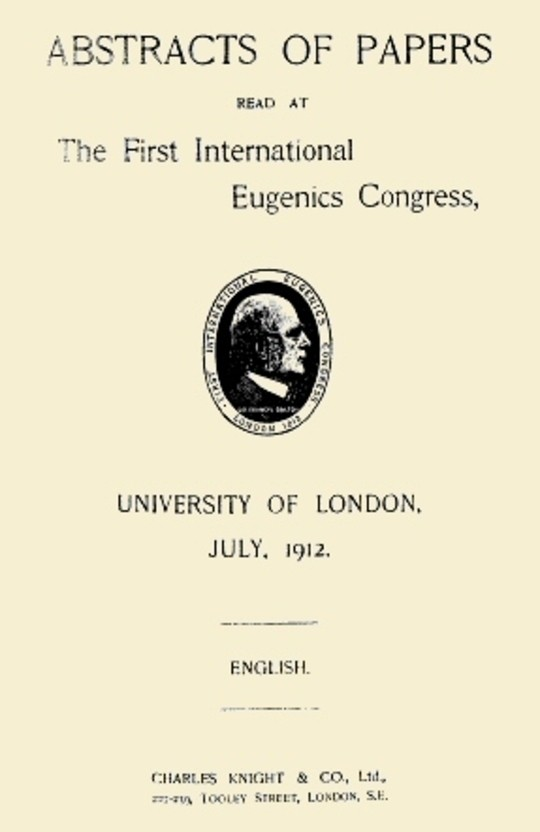 Abstracts of Papers Read at the First International Eugenics Congress University of London, July, 1912