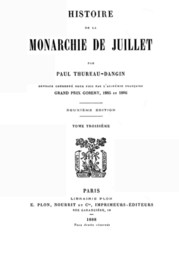 Histoire de la Monarchie de Juillet (Volume 3 / 7)