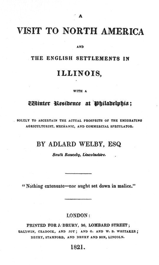 Early Western Travels, 1748-1846, Volume XII Part II (1820) of Faux's Memorable Days in America, 1819-20; and Welby's Visit to North America, 1819-20.