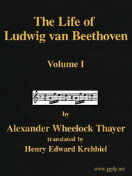The Life of Ludwig van Beethoven, Volume I (of 3)