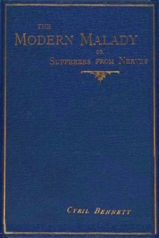 """The Modern Malady Or, Sufferers from """"Nerves"""""""