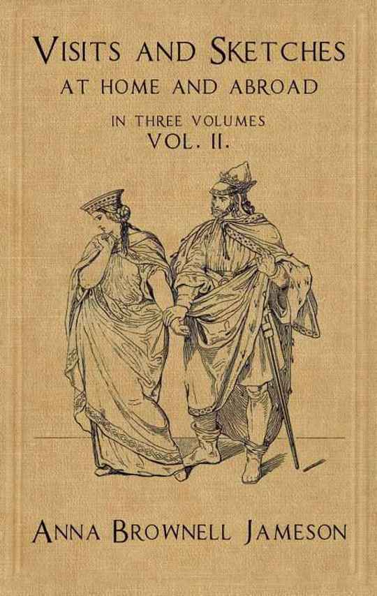 Visits and Sketches at Home and Abroad with Tales and Miscellanies Now First Collected Vol. II (of 3)