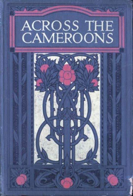 Across the Cameroons A Story of War and Adventure