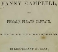 Fanny Campbell, The Female Pirate Captain A Tale of The Revolution