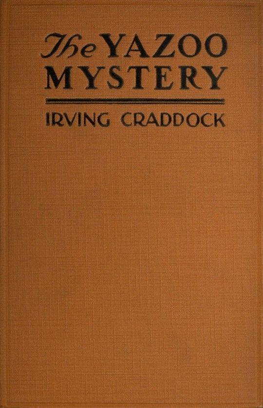 The Yazoo Mystery A Novel