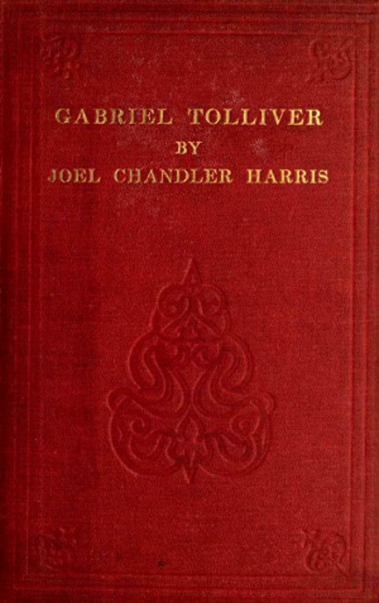 Gabriel Tolliver: A Story of Reconstruction