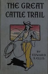 The Great Cattle Trail