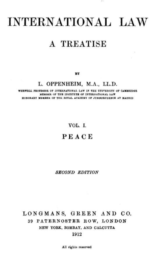 International Law. A Treatise. Volume I (of 2) Peace. Second Edition