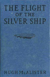 The Flight of the Silver Ship Around the World Aboard a Giant Dirgible