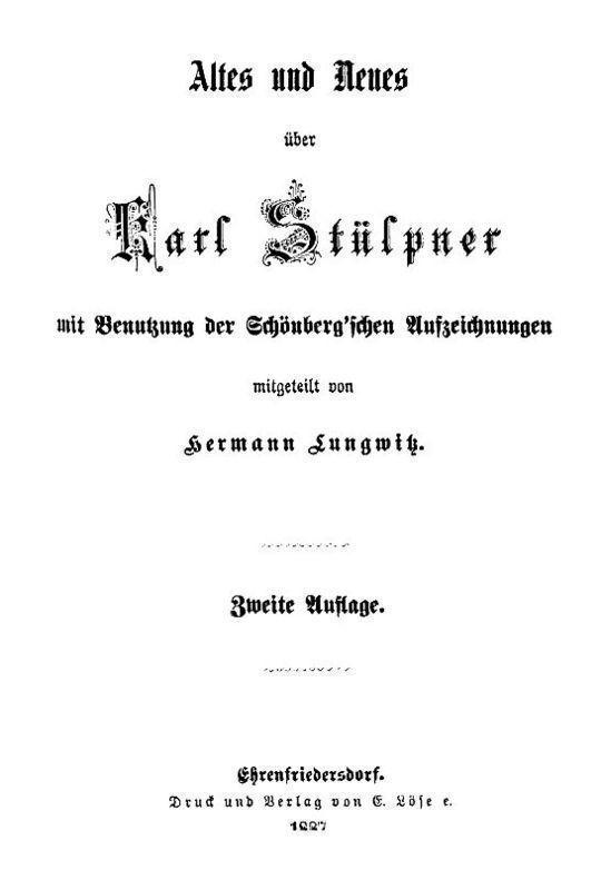 Altes und Neues über Karl Stülpner mit Benutzung der Schönberg'schen Aufzeichnungen