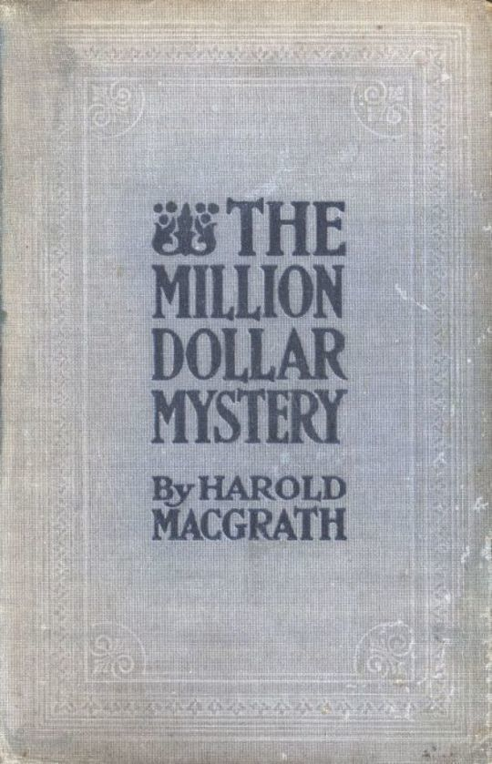 The Million Dollar Mystery Novelized from the Scenario of F. Lonergan