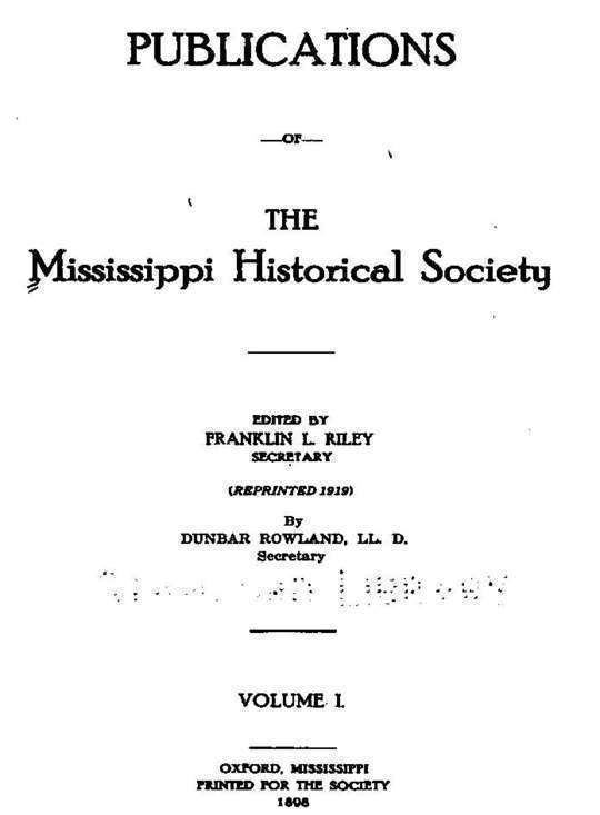 Publications of the Mississippi Historical Society, Volume I (of 14)