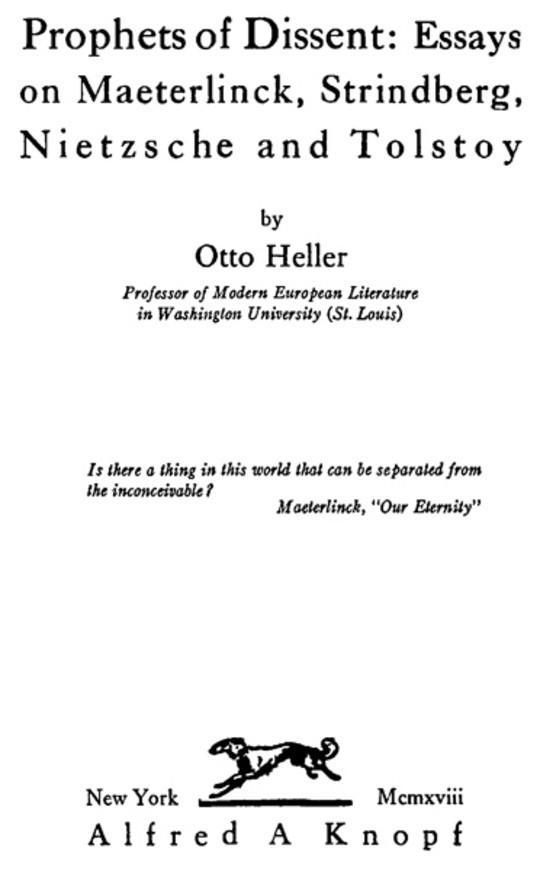 Prophets of Dissent : Essays on Maeterlinck, Strindberg, Nietzsche and Tolstoy