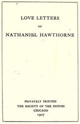 Love Letters of Nathaniel Hawthorne, Volume I (of 2)