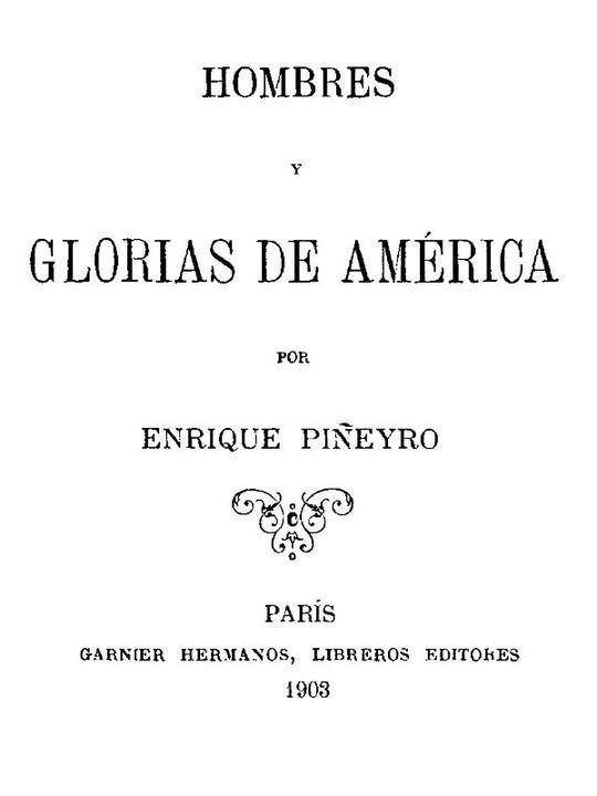 Hombres y glorias de América