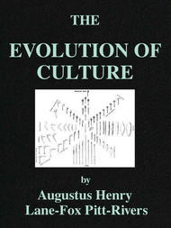 The Evolution of Culture and Other Essays