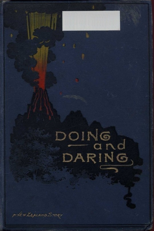 Doing and Daring A New Zealand Story
