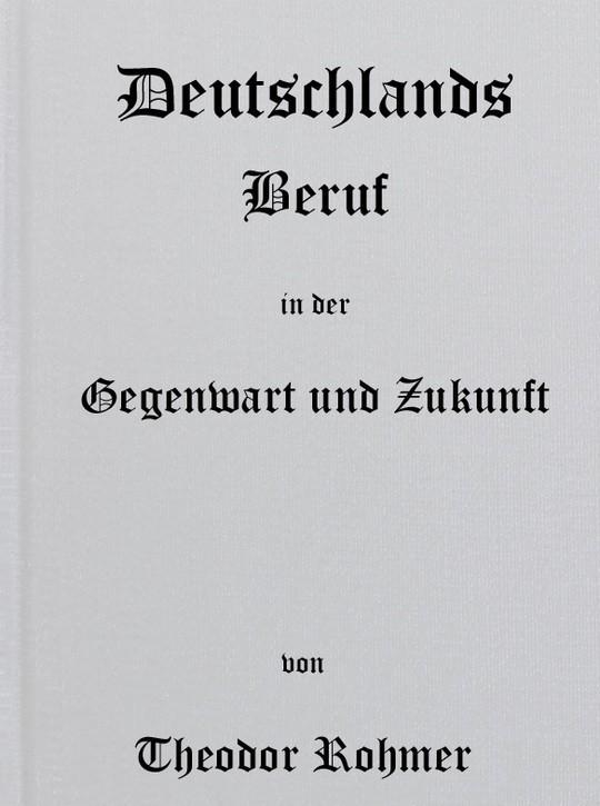 Deutschlands Beruf in der Gegenwart und Zukunft