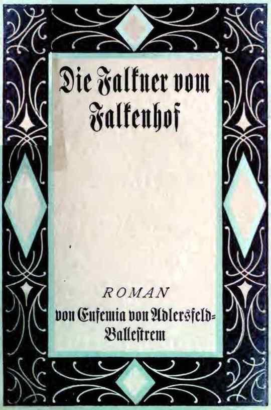 Die Falkner vom Falkenhof. Zweiter Band.