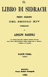 Il libro di Sidrach: testo inedito del secolo XIV pubblicato da Adolfo Bartoli