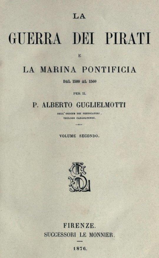 La guerra dei pirati e la marina pontificia dal 1500 al 1560, vol. 2