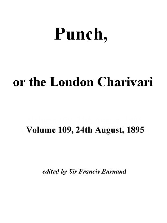 Punch, or the London Charivari, Vol. 109, August 24, 1895