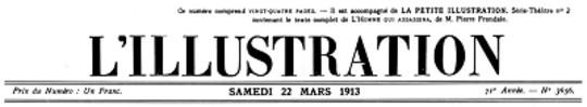 L'Illustration, No. 3656, 22 Mars 1913