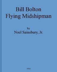 Bill Bolton—Flying Midshipman