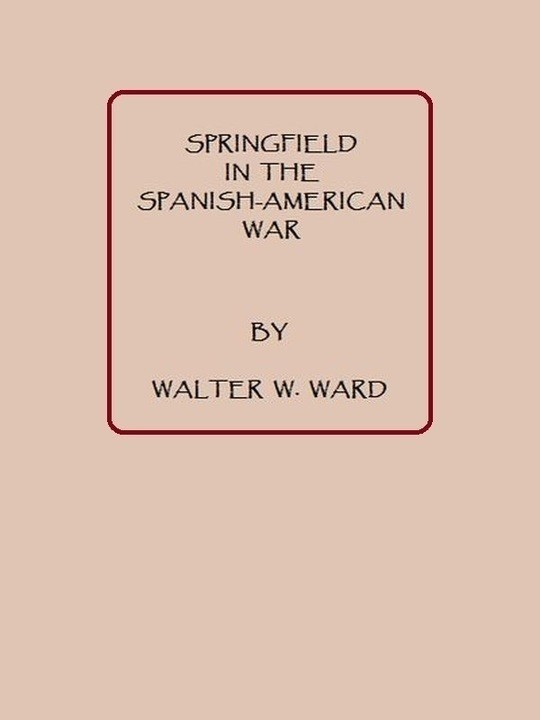 Springfield in the Spanish American War
