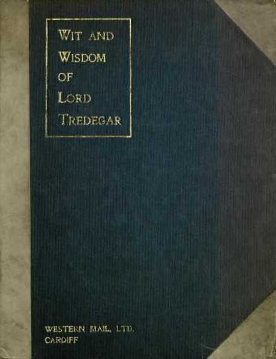 Wit and Wisdom of Lord Tredegar