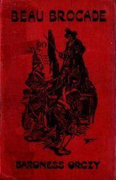 Beau Brocade: A Romance