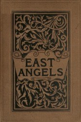 East Angels: A Novel