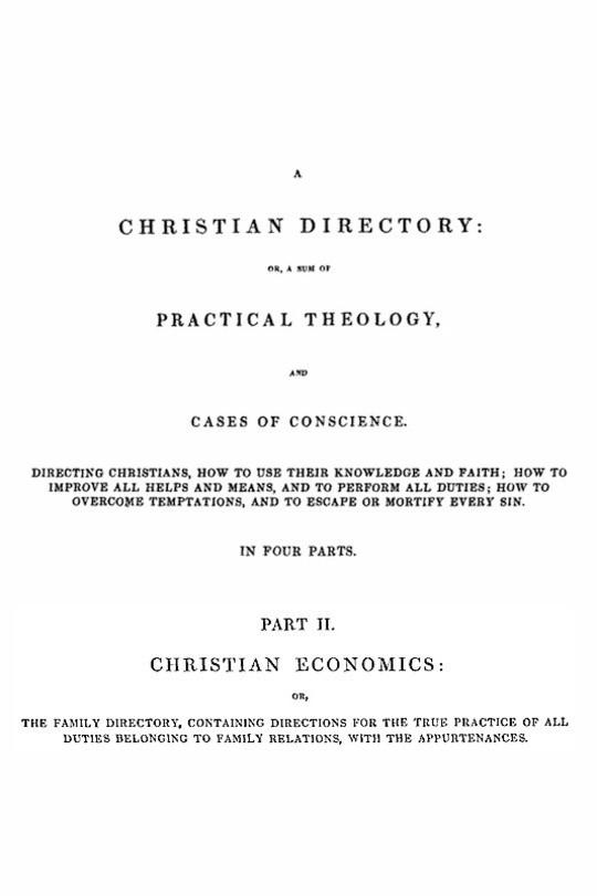 A Christian Directory (Part 2 of 4) Christian Economics