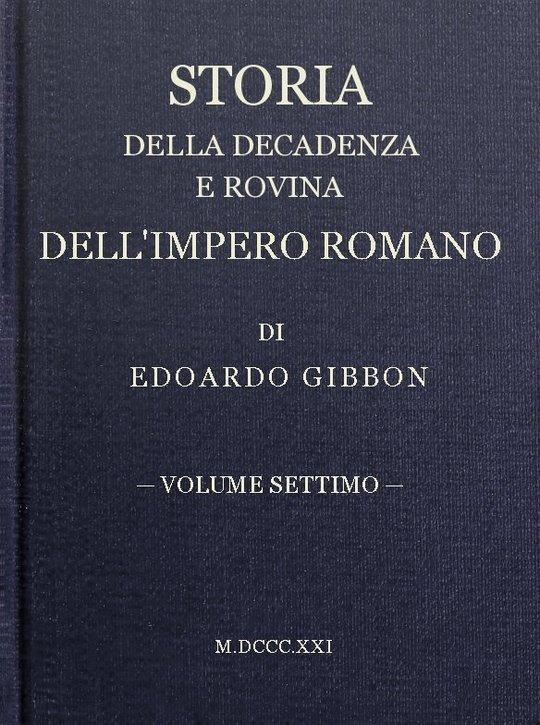 Storia della decadenza e rovina dell'impero romano, volume 7