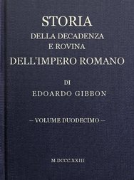 Storia della decadenza e rovina dell'impero romano, volume 12