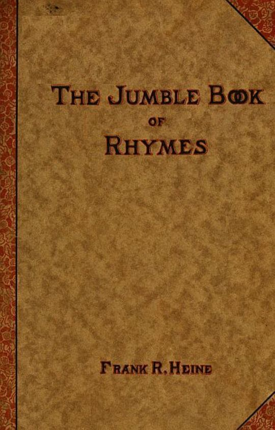 The Jumble Book of Rhymes Recited by the Jumbler
