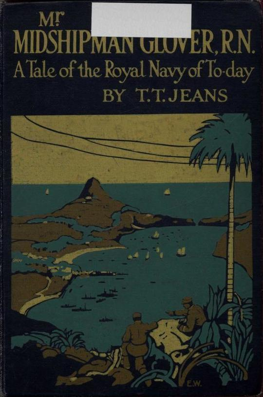 Mr. Midshipman Glover, R.N. A Tale of the Royal Navy of To-day